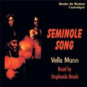 Seminole Song audiobook by Vella Munn