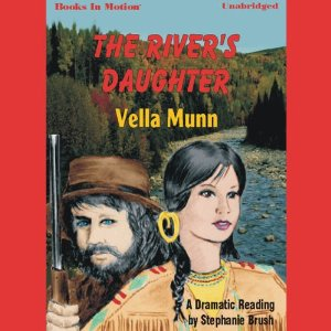 The River's Daughter audiobook by Vella Munn