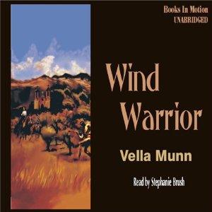 Wind Warrior audiobook by Vella Munn