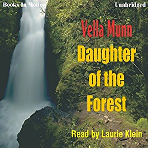 Daughter of the Forest audiobook by Vella Munn